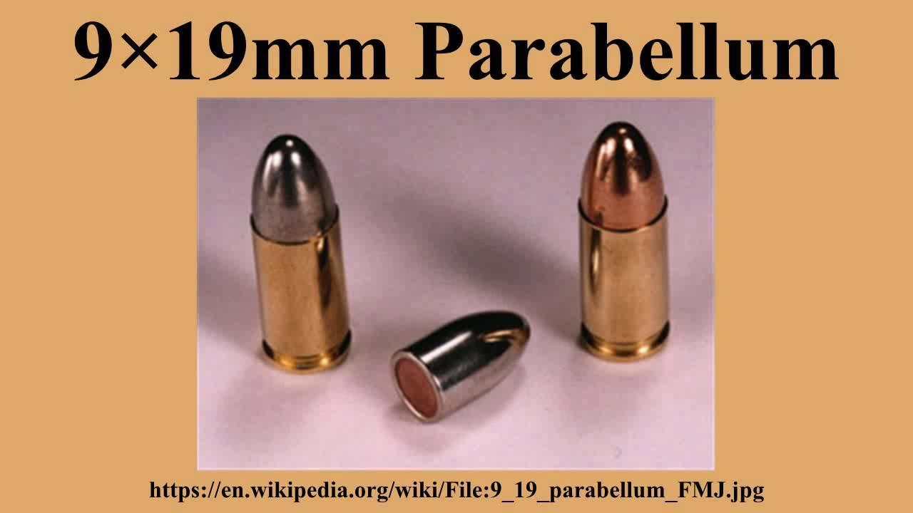 9 × 19 мм парабеллум - 9×19mm parabellum - qwe.wiki